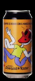 Poesiat & Kater The Poetry of Hangovers Verse 6: Siempre Es Verano Con El Mango En La Mano