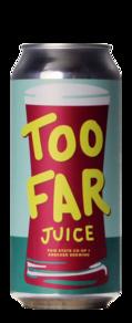 Fair State / Drekker Too Far Juice