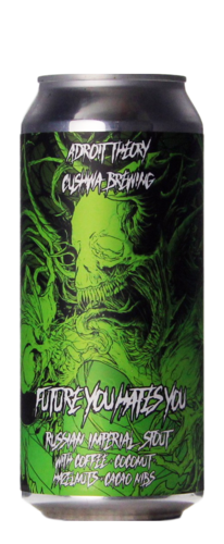 Adroit Theory / Cushwa Brewing Future You Hates You (Ghost 938)