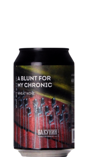 Bakunin A Blunt For My Chronic